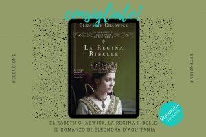 Elizabeth Chadwich La regina ribelle Foemina ex libris