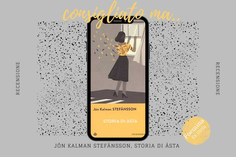 Jón Kalman Stefánsson Storia di Ásta_Foemina Ex libris.jpg