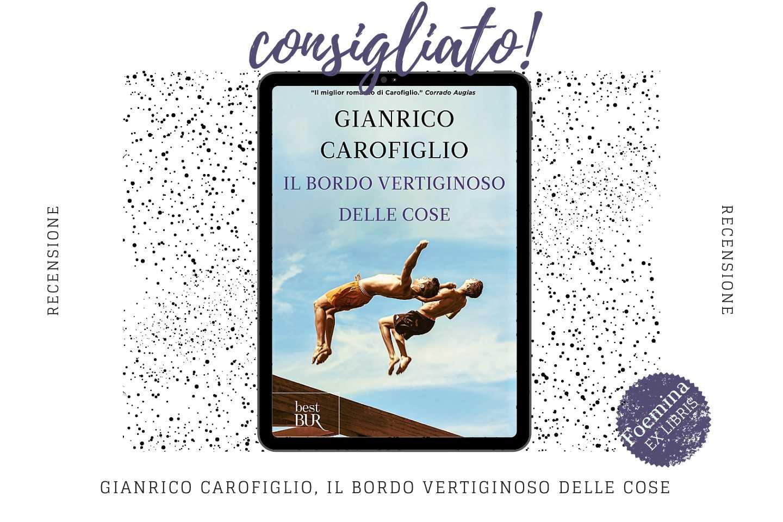 Gianrico Carofiglio Il bordo vertiginoso delle cose _ Foemina EXLIBRIS.jpg
