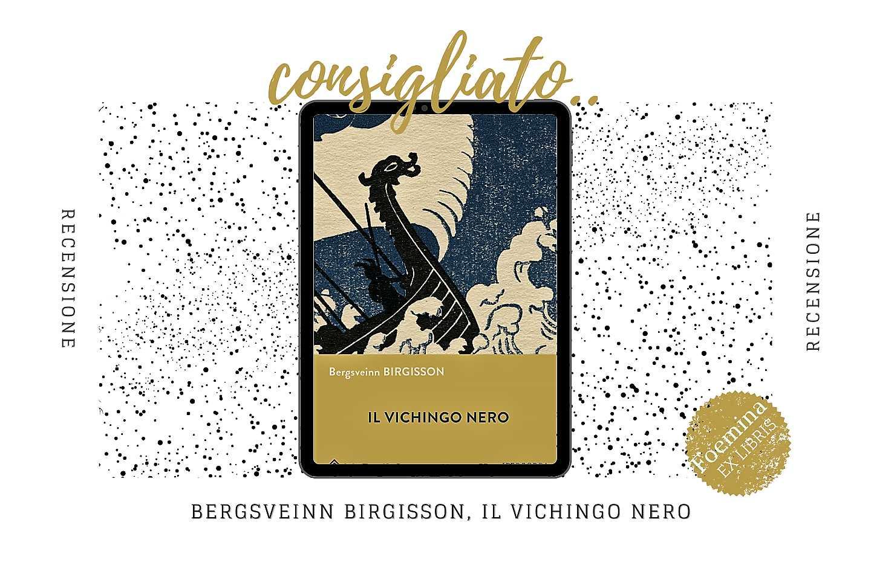 Bergsveinn Birgisson Il vichingo nero Foemina ex libris